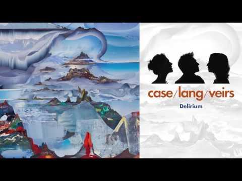 "case/lang/veirs - ""Delirium"""