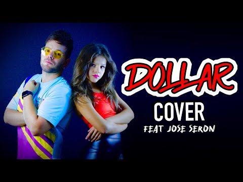 COVER Becky G, Myke Towers - DOLLAR feat Jose Serón