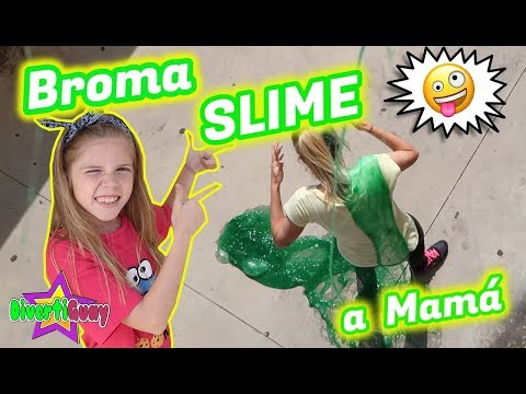 BROMA CON SLIME A MI MADRE!! DIVERTIGUAY