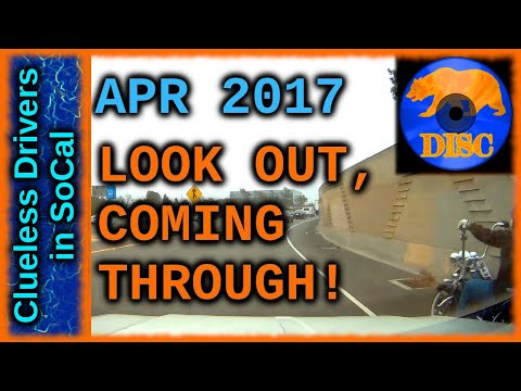 Bad Drivers of Los Angeles Basin 12 - Look Out, Coming Through! - Apr 2017