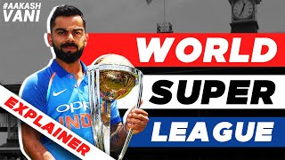 WHAT is the NEW ODI World Cup SUPER LEAGUE? | #AakashVani | Cricket EXPLAINER