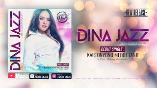 Dina Jazz - Kartonyono Medot Janji (Official Video Lyrics) #lirik