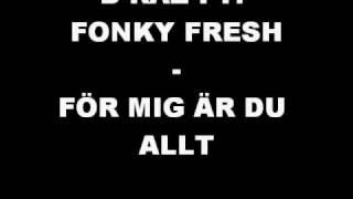 B-raz feat. Fonky Fresh - För mig är du allt