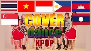 Cover dance K-pop (Thailand, Vietnam, Indonesia, Philippines, Cambodia, Laos, Singapore)