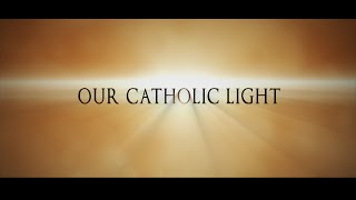 Our Catholic Light - an SG50 Special