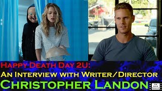Happy Death Day 2U: An Interview With Writer/Director Christopher Landon