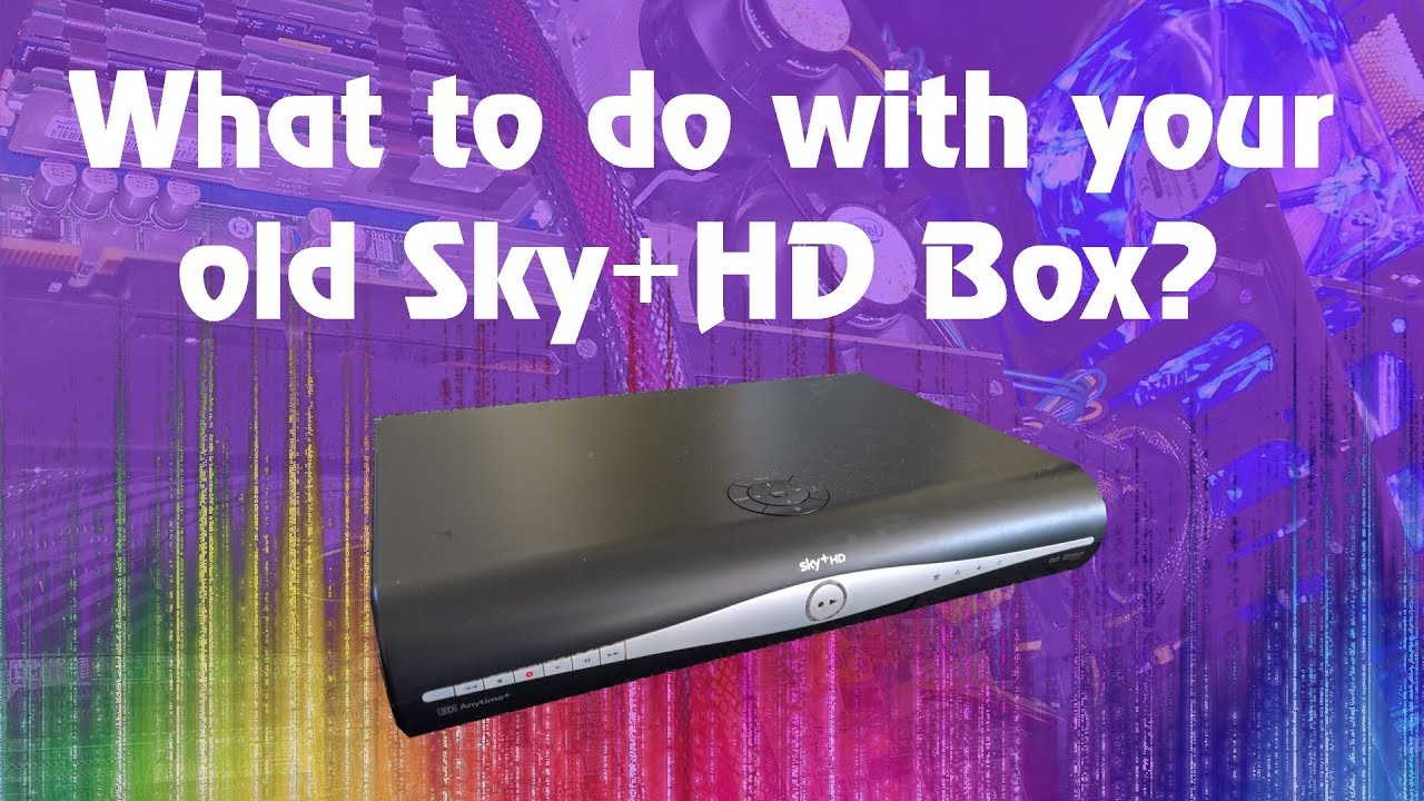 Sky Plus Hd Box What To Do With Your Old One Youtube