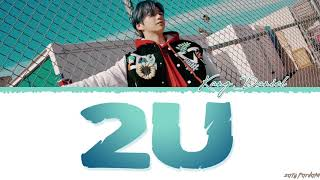 Download lagu KANG DANIEL - '2U' Lyrics [Color Coded_Han_Rom_Eng]