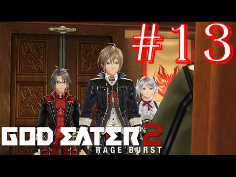 God Eater 2: Rage Burst - Part 13 - Difficulty 2 - Beastgale & Gleaning