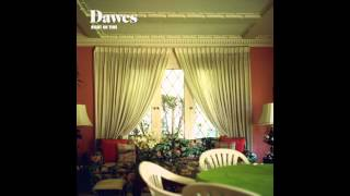 Watch Dawes Right On Time video