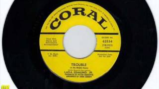 Lada Edmund Jr. - Trouble (Is His Middle Name) (1967)