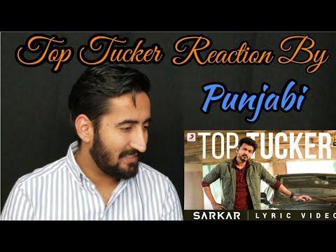 Punjabi React to Top Tucker|Sarkar|Thalapathy Vijay | A .R. Rahman | A.R Murugadoss|Being Punjabi| Mp3