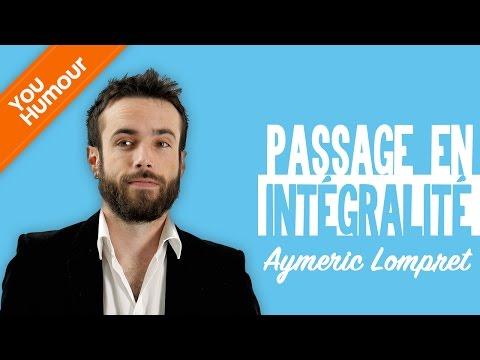 AYMERIC LOMPRET - Passage en intégralité