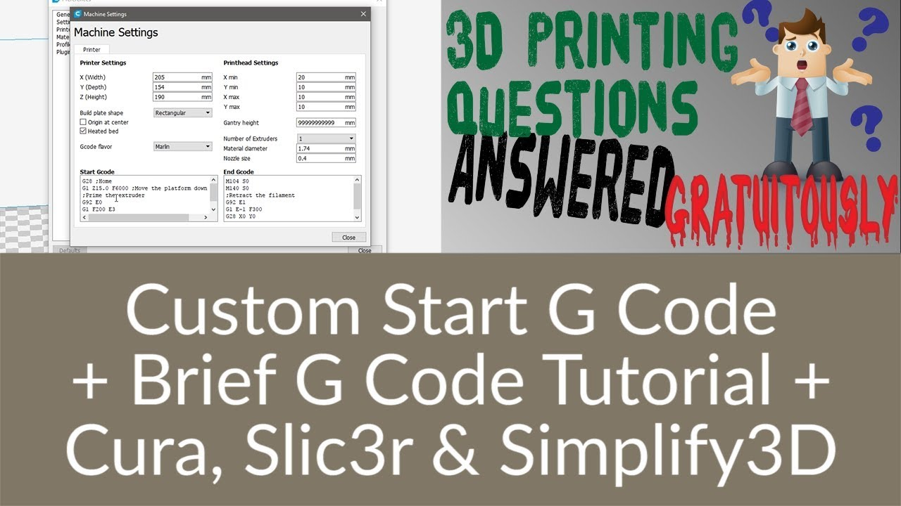 3D Printing Questions – Custom Start G Code in Slic3r, Simplify3D