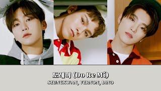 도레미 (Do Re Mi) - 세븐틴 (SEVENTEEN) 【좌우음성 Split Headset】