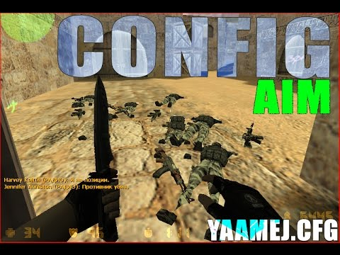 YAAMEJ.CFG # NEW CONFIG FOR CS 1.6 ( Steam & NonSteam) THE BEST SETTINGS AIM CONFIG 2016-2017