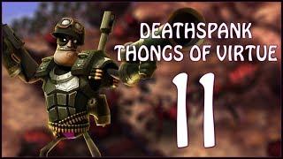 LOOSE ENDS - DeathSpank: Thongs of Virtue - Ep.11!