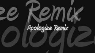 Apologize Remix (techno 4ever)