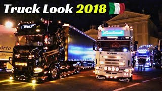 Truck Look 2018 - Zevio (Verona), Italy - Camion Decorati / Custom Truck Night Show