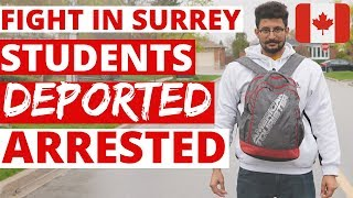 STUDENTS FIGHT IN SURREY | 3 Deported from Canada | International Students in Canada