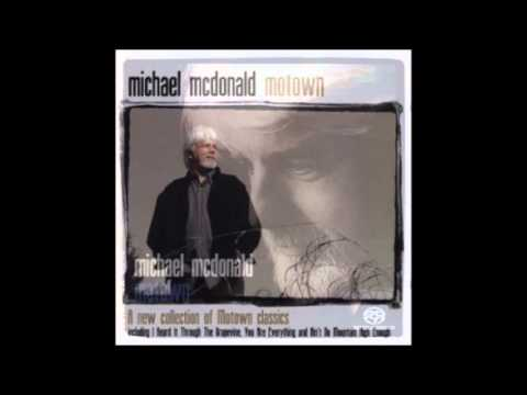 Michael McDonald - I Believe (When I Fall in Love it Will Be Forever)
