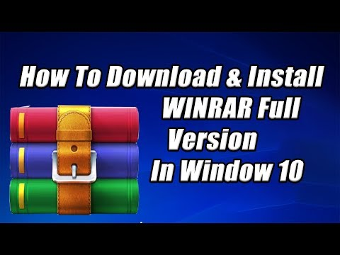 How To Download & Install Winrar  Full Latest Version For Windows 10/8/7 | Winrar Licensed 2019✔️