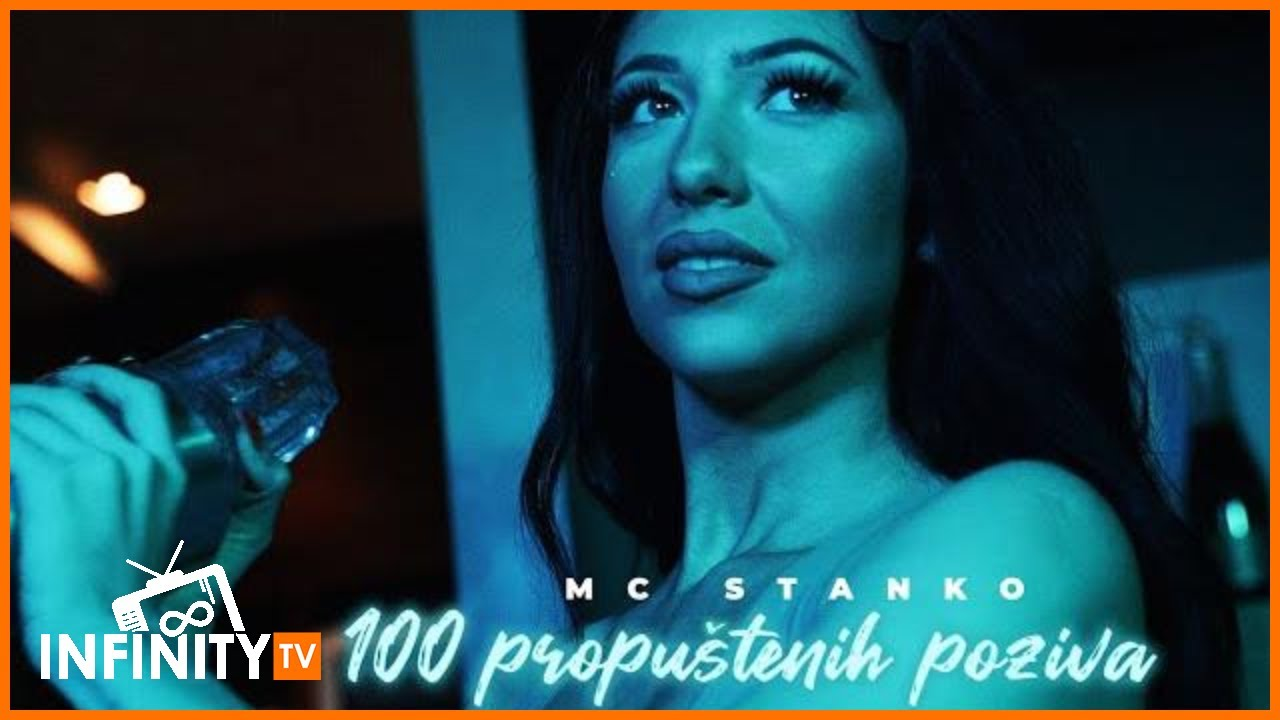 MC STANKO - 100 PROPUSTENIH POZIVA (OFFICIAL VIDEO)