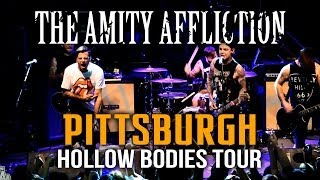 "The Amity Affliction - ""Pittsburgh"" LIVE! Hollow Bodies Tour"
