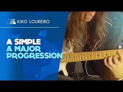A simple A Major Progression - Kiko Loureiro