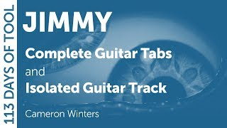 Tool - Jimmy - Guitar Cover / Tabs / Isolated Guitar