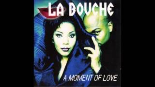 La Bouche A Moment Of Love Full Album