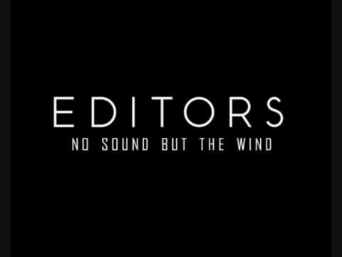 Editors - No Sound But The Wind (Full Band Version)