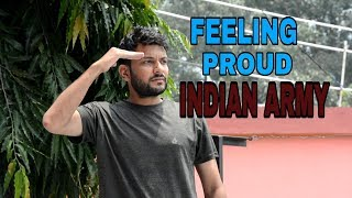 FEELING PROUD INDIAN ARMY | | Sumit Goswami | Parmish Verma |DUKES CALL