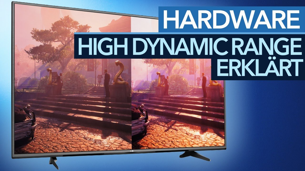 Was Ist Hdr High Dynamic Range Erklart Youtube