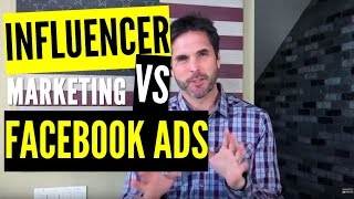 TESTED: Influencer Marketing vs Facebook Ads