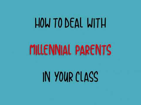 Dealing with Millennial parents