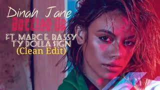 Baixar Dinah Jane - Bottled Up (Clean) ft. Marc E. Bassy, Ty Dolla $ign