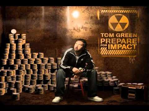 Tom Green - My Bum Is On Ya Lips