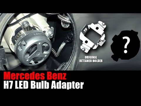 Mercedes How to: H7 Bulb Custom Retainer Adapter - Easy to Convert Halogen to LED