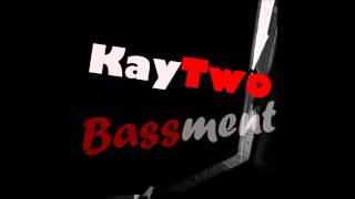 KayTwo - Kool Down/Bassment [Prod. by Bassment ENT]