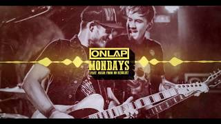 ONLAP - Mondays (feat. Oscar from NO RESOLVE - Official New Video 2020)