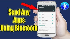 How to Send Any Apps Using Bluetooth On Android [100% Working]
