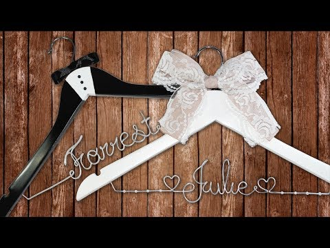 How To Make DIY Personalized Wedding Hangers | Wedding Gift Ideas