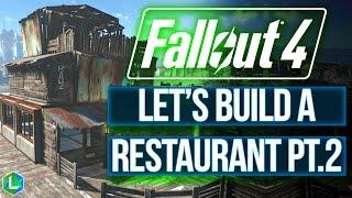 Fallout 4: Restaurant Let's Build Part 2 | Settlement Build Guide | No Mods