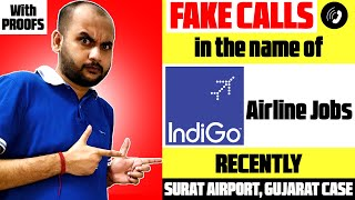 FAKE CALLS in the name of INDIGO AIRLINES | Indigo Airlines Job Fraud | Indigo Airlines Fake Job