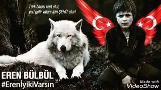 Eren Bülbül 'Fıtrat değişir sanma bu kan yine