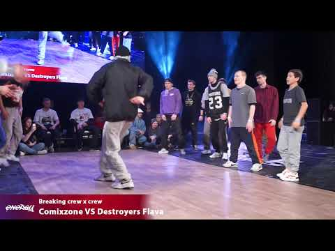 Energy 2018 - Breaking - Comixzone VS Destroyers Flava