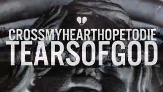 Cross My Heart Hope To Die - Tears of God (Audio)