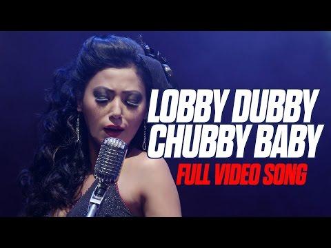 Lobby Dubby Chubby Baby || Full Song || Sadanga || Feat. Harshika Shrestha