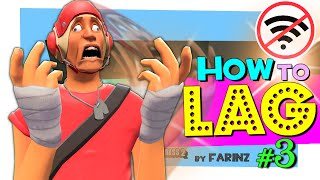 TF2: How to Lag #3 [FUN]